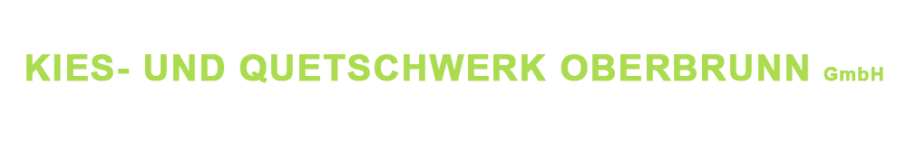 Kies- und Quetschwerk Oberbrunn